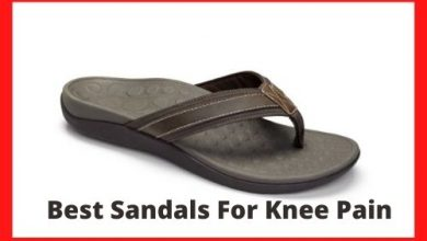 Photo of What are the Best Sandals For Knee Pain?