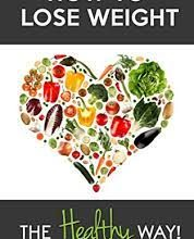 Photo of How to Go About Losing Weight the Healthy Way