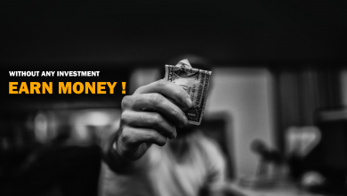Photo of Best Ways To Earn Money Without Investment!