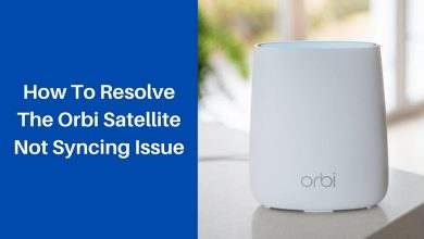 Photo of How To Resolve The Orbi Satellite Not Syncing Issue